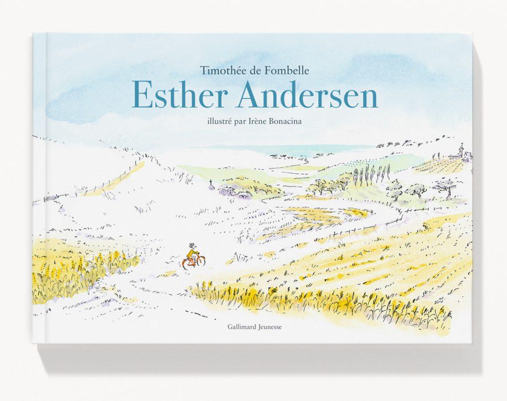 """Couverture de l'album """"Esther Andersen"""" de Timothée de Fombelle et Irène Bonacina publié chez Gallimard Jeunesse"""